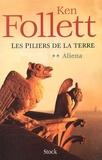 Les Piliers de la terre. 2, Aliena / Follett Ken | Follett, Ken (1949-....)