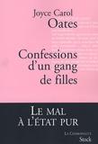 Confessions d'un gang de filles / Joyce Carol Oates   Oates, Joyce Carol (1938-....)