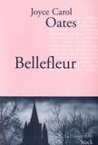 Bellefleur / Joyce Carol Oates   Oates, Joyce Carol (1938-....)
