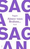 Françoise Sagan - Aimez-vous Brahms.