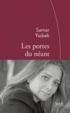 Les portes du néant / Samar Yasbek | Yazbak, Samar (1970-....)