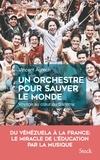 Vincent Agrech - Un orchestre pour sauver le monde.
