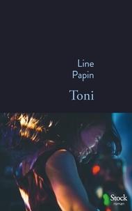 Line Papin - Toni.