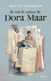 Brigitte Benkemoun - Je suis le carnet de Dora Maar.