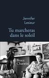"""Jennifer Lesieur - """"Tu marcheras dans le soleil""""."""