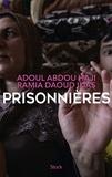 Adoul Abdou Haji et Ramia Daoud Ilias - Prisonnières.