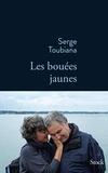 Serge Toubiana - Les bouées jaunes.