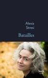 Alexia Stresi - Batailles.