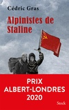 Cédric Gras - Alpinistes de Staline.
