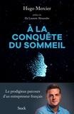 Hugo Mercier - A la conquête du sommeil.