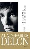 Alain Delon - De la race des seigneurs.