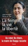 Leïla Mustapha et Marine de Tilly - La femme, la vie, la liberté.