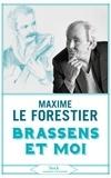 Forestier maxime Le - Brassens et moi.
