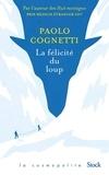 Paolo Cognetti - La félicité du loup.