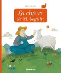 Alphonse Daudet - La chèvre de M. Seguin.