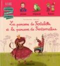 La princesse de Fertabelle et la princesse de Fertamaline | Roger, Marie-Sabine