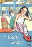 Le coeur en pelote / Nadine Brun-Cosme | Brun-Cosme, Nadine (1960-....)
