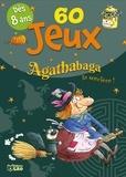 Valérie Michaut - 60 jeux Agathabaga la sorcière !.