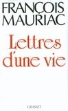 François Mauriac - Lettres d'une vie (1904-1969).