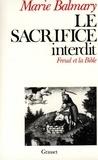 Marie Balmary - Le sacrifice interdit.