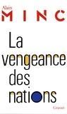 Alain Minc - La vengeance des nations.