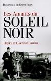 Dominique de Saint Pern - Les amants du Soleil noir - Caresse et Harry Crosby.