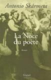 Antonio Skarmeta - La noce du poète.