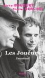 Charles Berling et Michel Bouquet - .