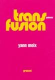 Yann Moix - Transfusion.