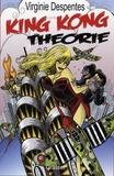 King Kong théorie / Virginie Despentes | Despentes, Virginie (1969-....). Auteur