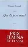 Claude Arnaud - Qui dit je en nous ?.