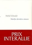Marilyn, dernières séances / Michel Schneider | Schneider, Michel (1944-....)