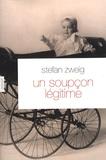 Stefan Zweig - Un soupçon légitime.
