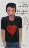 Samuel Benchetrit - Chroniques de l'asphalte Tome 3 : L'amour.