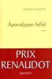 Apocalypse bébé : roman | Despentes, Virginie (1969-....). Auteur