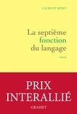 septième fonction du langage (La) : roman | Binet, Laurent (1972-....). Auteur