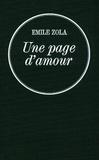 Émile Zola - Une page d'amour - Les Rougon-Macquart.