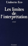 Les limites de l'interprétation / Umberto Eco   Eco, Umberto