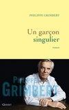Philippe Grimbert - Un garçon singulier.