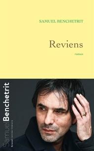 Samuel Benchetrit - Reviens - roman.