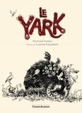 Le Yark / Bertrand Santini | Santini, Bertrand (1968-....). Auteur