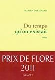 Marien Defalvard - Du temps qu'on existait.