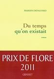 Marien Defalvard - Du temps qu'on existait - Prix de Flore.