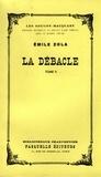 Émile Zola - La débâcle - Les Rougon-Macquart.