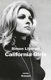 California girls : roman | Liberati, Simon (1960-....). Auteur