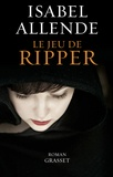 Isabel Allende - Le jeu de Ripper.