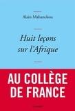 Alain Mabanckou - Huit leçons sur l'Afrique.