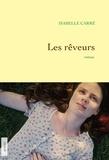 Isabelle Carré - Les rêveurs - premier roman.