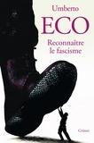 Umberto Eco - Reconnaître le fascisme.