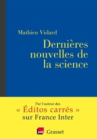 Mathieu Vidard - Dernières nouvelles de la science.